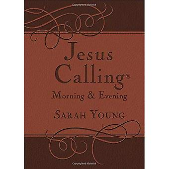 JESUS CALLING MORNING AND EVEN JESUS CALLING