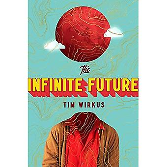 The Infinite Future (Hardback)