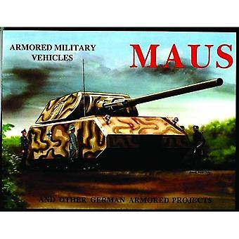 MAUS (Armored Military Vehicles)