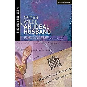 An Ideal Husband: Second Edition, Revised (New Mermaids)