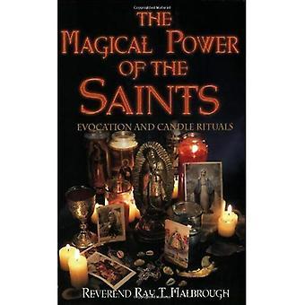 Le pouvoir magique des Saints: évocation et rituels de la bougie