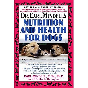 Dr. Earl Mindells Nutrition and Health for Dogs