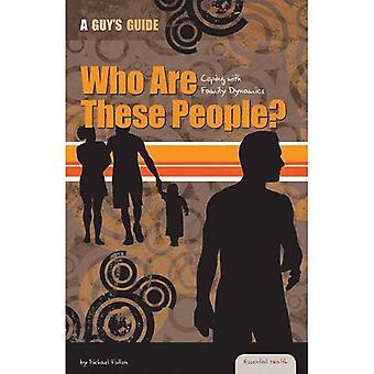 Wie zijn deze mensen?: omgaan met familie Dynamics