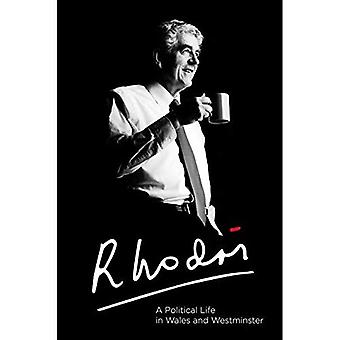 Rhodri Morgan: A Political Life in Wales and Westminster