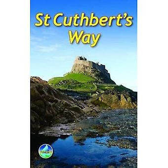 St Cuthbert's Way: From Melrose to Lindisfarne