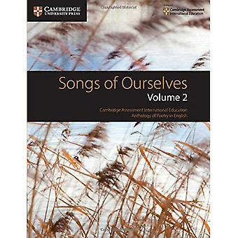 Cambridge International Examinations Songs of Ourselves: Volume 2