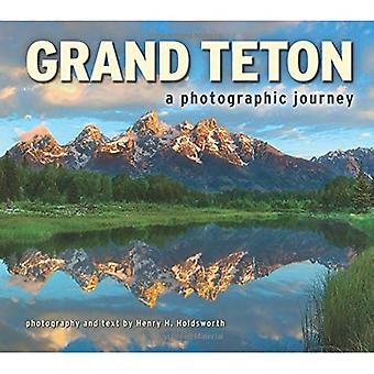 Grand Teton: A Photographic� Journey