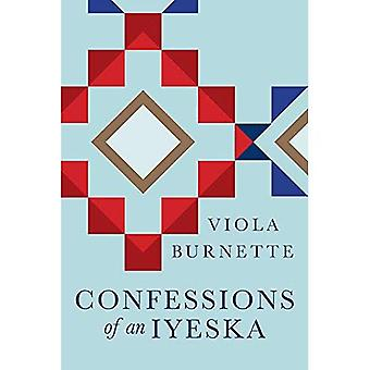 Confessions of an Iyeska