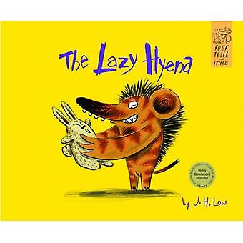 La hyène paresseuse