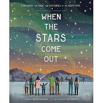 Wann kommen die Stars: Erkundung der Magie und Mysterien der Nacht-Zeit