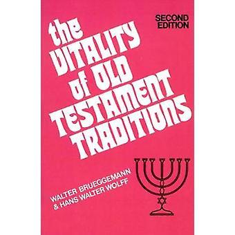 La vitalidad de las tradiciones del Antiguo Testamento por Brueggemann y Walter