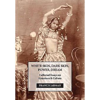 White Skin Dark Skin Power Dream by Jarman & Francis
