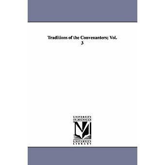 Traditions de la Convenanters Vol. 3 par Simpson & Robert