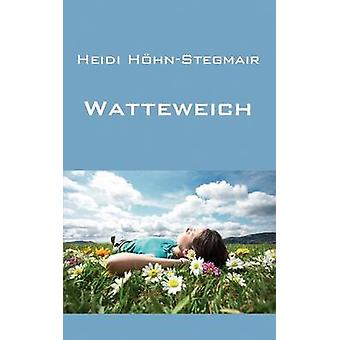 Watteweich by HhnStegmair & Heidi