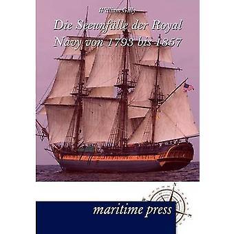 Die Seeunflle der Royal Navy von 1793 bis 1857 by Gilly & William O. S.