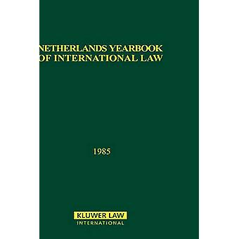 Niederlande Yearbook of International Law 1985 von T.M.C Asser Instituut