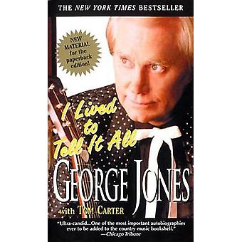 I Lived to Tell it All by George Jones - 9780440223733 Book