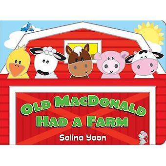 Old MacDonald Had a Farm by Salina Yoon - 9780843128178 Book