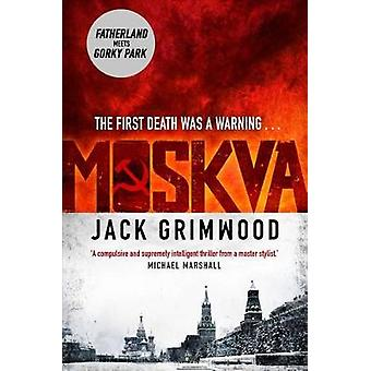 Moskva by Jack Grimwood - 9781250124777 Book