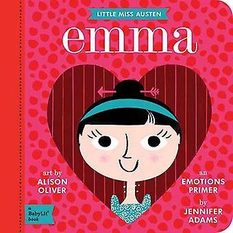 Little Miss Austen - Emma - An Emotions Primer by Jennifer Adams - Alis