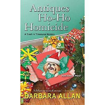 Antiques Ho-Ho-Homicides - A Trash `n' Treasures Christmas Collection