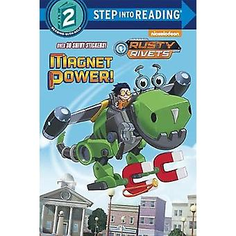 Magnet Power! (Rusty Rivets) by Tex Huntley - 9781524720681 Book