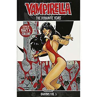 Vampirella - The Dynamite Years Omnibus Vol. 3 by Vampirella - The Dyna