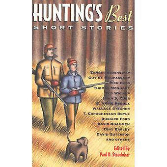 Hunting's Best Short Stories by Paul D. Staudohar - 9781556524745 Book