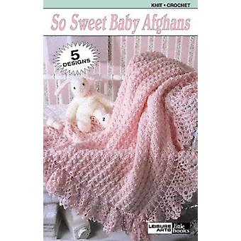 So Sweet Baby Afghans (Leisure Arts #75015) by Leisure Arts - Leisure