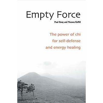Empty Force by Paul Dong - Thomas Raffill - 9781583941348 Book