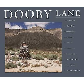 Dooby Lane - Also Known as Guru Road - a Testament Inscribed in Stone