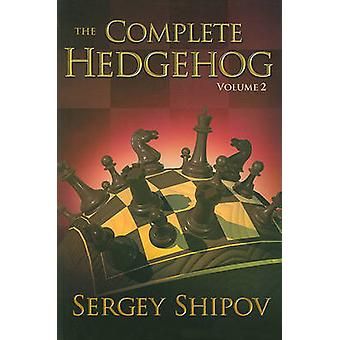The Complete Hedgehog - Volume II by Sergey Shipov - 9781936277223 Bo