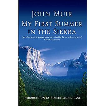 My First Summer In The Sierra: The Journal of a Soul on Fire
