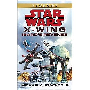 Star Wars - Isard's Revenge by Michael A. Stackpole - 9780553579031 Bo