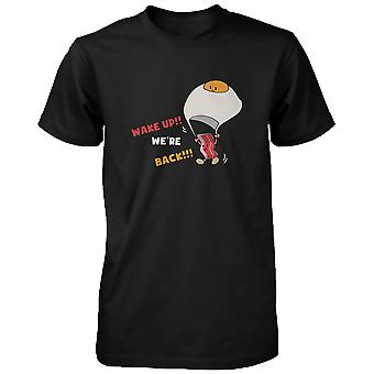 Wake Up! Bacon and Egg are Back for Breakfast Funny Men's T-shirt - Graphic Tee  Funny Shirt