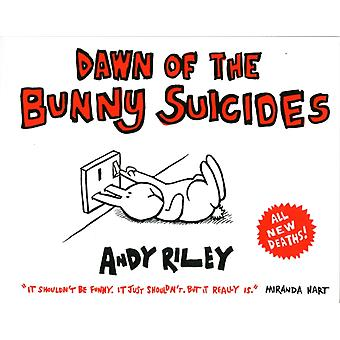 Dawn of the Bunny Suicides (Paperback) by Riley Andy