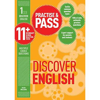Practise and Pass 11+ Level 1: Discover English (Practise & Pass 11+) (Paperback) by Williams Peter