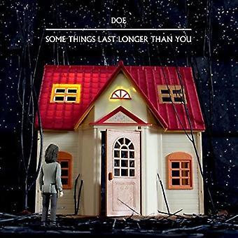Doe - nogle ting sidste længere end du [Vinyl] USA importerer