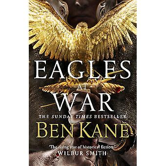 Eagles at War - 1 - Eagles of Rome  by Ben Kane - 9780099580744 Book