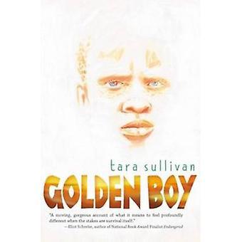 Golden Boy von Tara Sullivan - 9780142424506 Buch