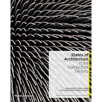 States of Architecture in the Twenty-First Century - New Directions fr