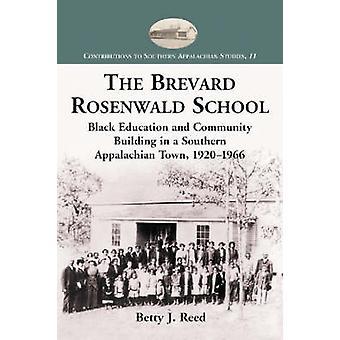 The Brevard Rosenwald School - Black Education and Community Building