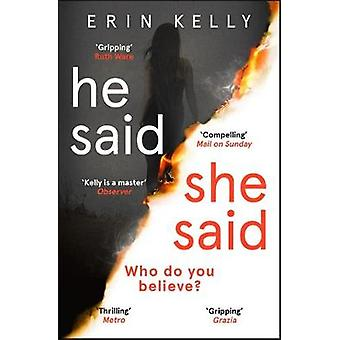 He Said/She Said - the gripping Sunday Times bestseller with a shockin