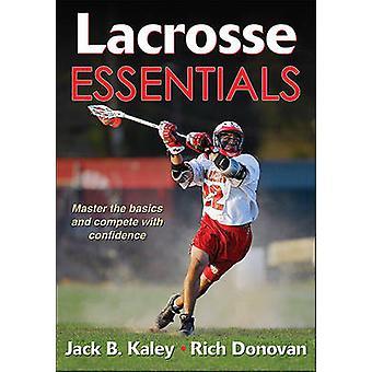 Lacrosse Essentials av Jack B. Kaley - Richard Donovan - 978145040215