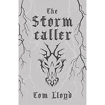 The Stormcaller by Tom Lloyd - 9781473216808 Book