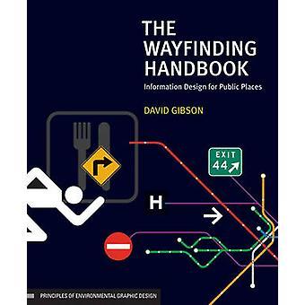 Vägvisningssystem handboken - informationsdesign för offentliga platser av Davi