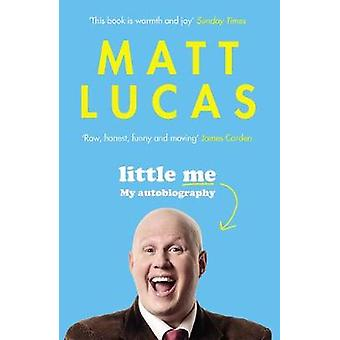 Little Me - My life from A-Z by Little Me - My life from A-Z - 97817868