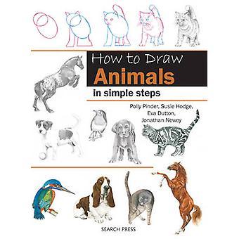 Tiere von Polly Pinder - Susie Hodge - Eva Dutton - Jona zeichnen