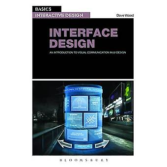 Basics Interactive Design - Interface Design - An Introduction to Visua