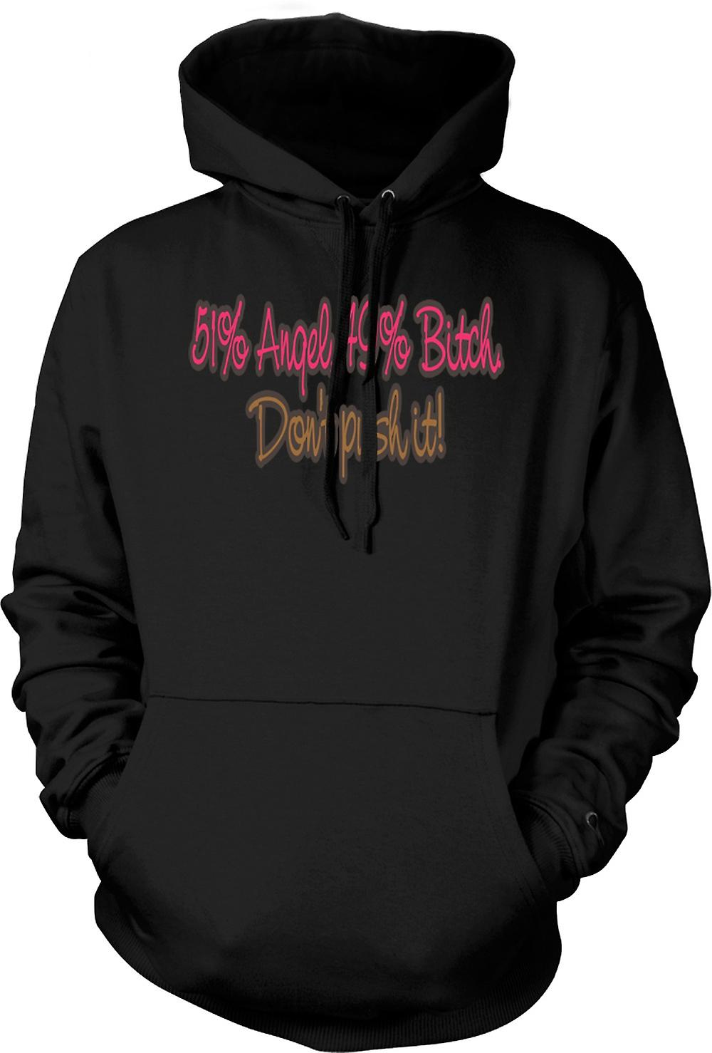 Mens Hoodie - 51% Angel, 49% Bitch Don't Push It! - Quote